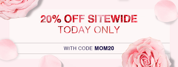 20 off sitewide happy mothers day